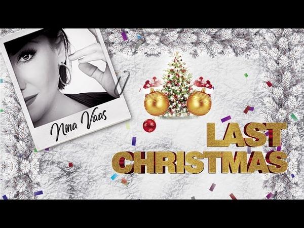 Nina Vaas - Last Christmas