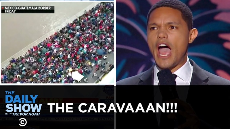 Trump and Fox News's Caravan Hysteria Reaches a Fever Pitch   The Daily Show