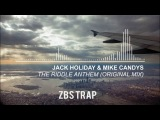 Jack Holiday &amp Mike Candys - The Riddle Anthem (Original Mix)