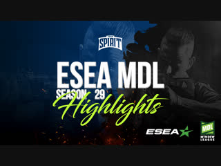 ESEA MDL Season 29 Europe Highlights