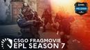 Liquid CSGO   EPL Season 7 Finals Run (FRAGMOVIE)