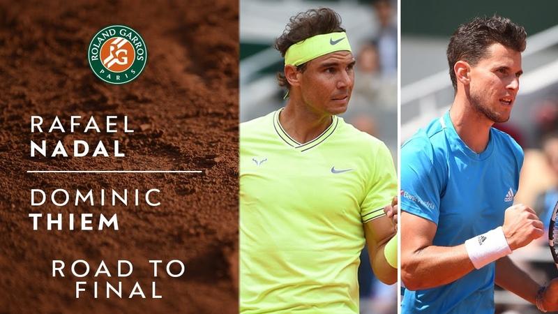 Road to Final Rafael Nadal vs Dominic Thiem | Roland-Garros 2019