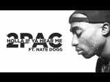 2Pac ft Nate Dogg