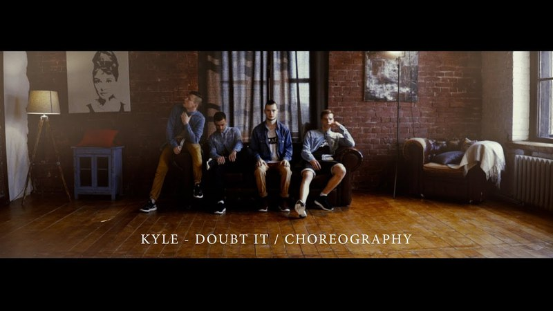 Kyle doubt it choreography by Tereshkin Artem