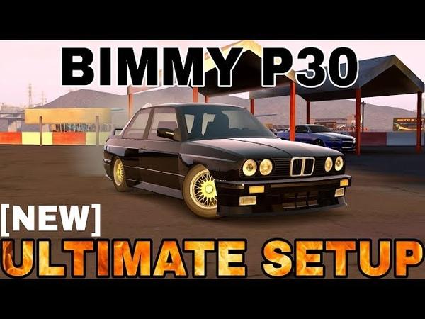 Bimmy P30 Ultimate Setup Test Drive! (BMW M3 E30 ultimate) | CarX Drift Racing