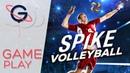 SPIKE VOLLEYBALL : Simulation de volley en salle ! - Gameplay FR