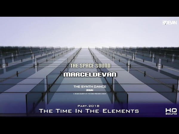 MarcelDeVan - Time In The Elements [ Part 2018 ]