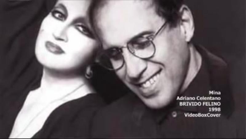 BRIVIDO FELINO Mina Adriano Celentano