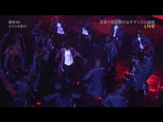 Keyakizaka46 - Glass wo Ware! + Talk (THE MUSIC DAY 2018.07.07)