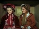 ◄Mädchenjahre einer Königin (1954)Молодые годы королевы*реж.Эрнст Маришка