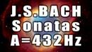 Bach: Complete Violin Sonatas A=432Hz