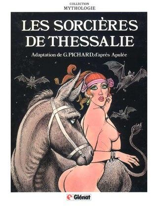 Les Sorcieres de Thessalie