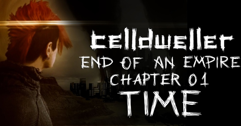 End Of An Empire - Chapter 01 Time [Teaser Trailer]