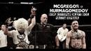 McGREGOR vs NURMAGOMEDOV Бой который ждут все Часть Первая