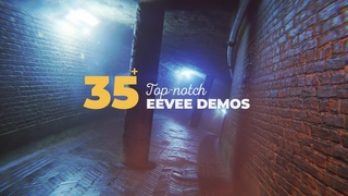 35+ Top-notch Eevee Demos 2018 (Blender 2.8 Alpha)