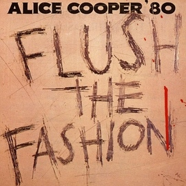 Alice Cooper альбом Flush The Fashion
