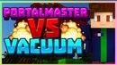 PortalMaster VS VACUUM Bed wars Vime world 10