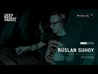 RUSLAN SUHOY [ tech house ] @ Pioneer DJ TV | Moscow