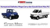 Komparasi Daihatsu Gran Max PU vs Suzuki Mega Carry Pick Up