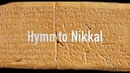 Hurrian hymn to Nikkal - the oldest piece (song) written down