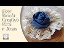 Come fare un Fiore di stoffa | Fai da te | Riciclo creativo jeans e pizzo 🌺 FLOWER DIY