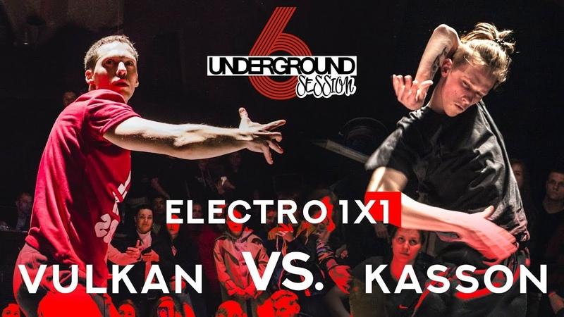 Vulkan vs. Kasson | Electro 1x1 round @ Underground Session vol.6