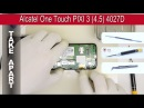 How to disassemble 📱 Alcatel One Touch PIXI 3 4 5 4027D Take apart Tutorial