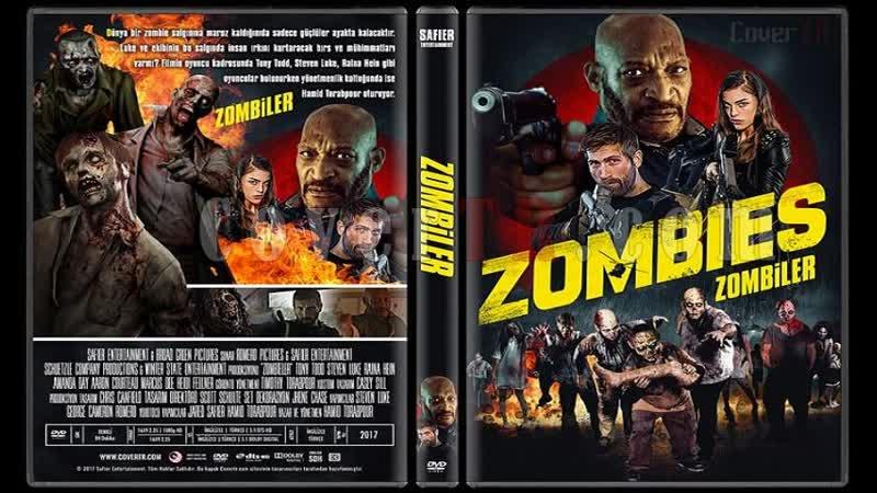 Зомби Zombies (2017) HD 720p. Перевод и Озвучка ДиоНиК