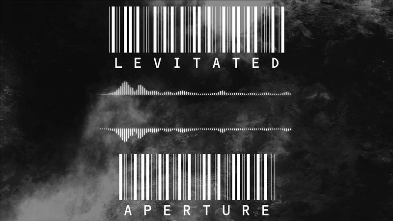 Levitated - Aperture
