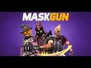 MaskGun 2018 - Releasing Soon Worldwide