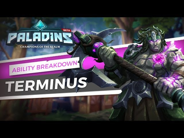 Paladins - Ability Breakdown - Terminus, The Fallen