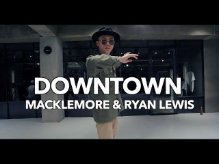 DOWNTOWN - MACKLENORE & RYAN LEWIS / FUN Q CHOREOGRAPHY