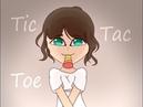 Tic Tac Toe Meme (This my Birthday! 14 age)