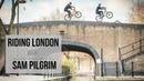 GoPro RAW - Riding London with Sam Pilgrim