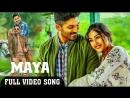 Maya Full Video Song ¦ Naa Peru Surya Naa Illu India Songs ¦ Allu Arjun Anu Emannuel