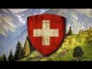 National Anthem of Swiss Confederation 1850 1961 Rufst Du mein Vaterland