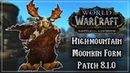 Highmountain Tauren Druid Moonkin Form - Tides of Vengeance Patch 8.1.0