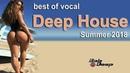 Dest of vocal deep house summer beach party 2018 mix by bob deepfree download