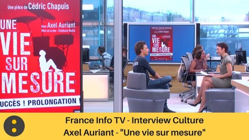 France Info TV, Interview Culture Axel Auriant par Isabelle Layer