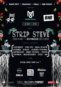 MATES FESTIVAL * STRIP STEVE [BNR/GER] * 12/07