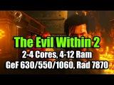 The Evil Within 2 (Codex) на слабом ПК (2-4 Cores, 4-12 Ram, GeF 6305501060, Rad 7870)