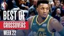 NBAs Best Crossovers Week 22 NBANews NBA
