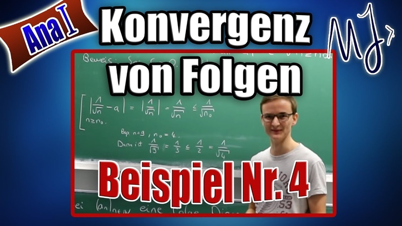 Konvergenz von Folgen mit Epsilon Definition beweisen - ausführliches Beispiel - Abschätzung erklärt
