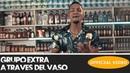 GRUPO EXTRA - A TRAVES DEL VASO