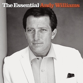 Andy Williams альбом The Essential Andy Williams
