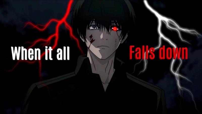 Tokyo GhoulRe - Black Reaper Kaneki 「AMV」- When It All Falls Down ᴴᴰ