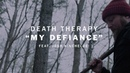 Death Therapy - My Defiance (Official Music Video)