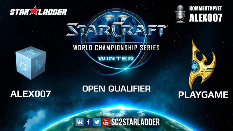 2019 WCS Winter Open Qualifier 1 Match 1 Alex007 R vs PlayGame P
