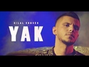 Bilal SONSES Yak Official Video
