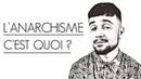 L'ANARCHISME, C'EST QUOI ? (VOST FR/ENG/ESP)